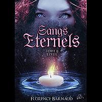 Sangs Éternels - Tome 2: L'Eveil (Saga bit lit) (Sangs Eternels)
