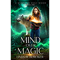 Mind Over Magic (A Witch in Wolf Wood Book 1) (English Edition)