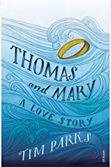 Thomas and Mary: A Love Story Paperback