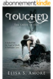 Touched - The Caress of Fate: A Dark Paranormal Romance (The Touched Saga Book 1) (English Edition)