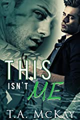This Isn't Me (Hard To Love Book 3) Kindle Edition