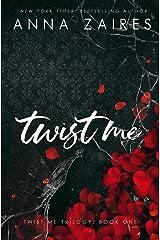 Twist Me Kindle Edition