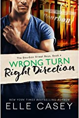 Wrong Turn, Right Direction (The Bourbon Street Boys Book 4) (English Edition) Kindle Ausgabe