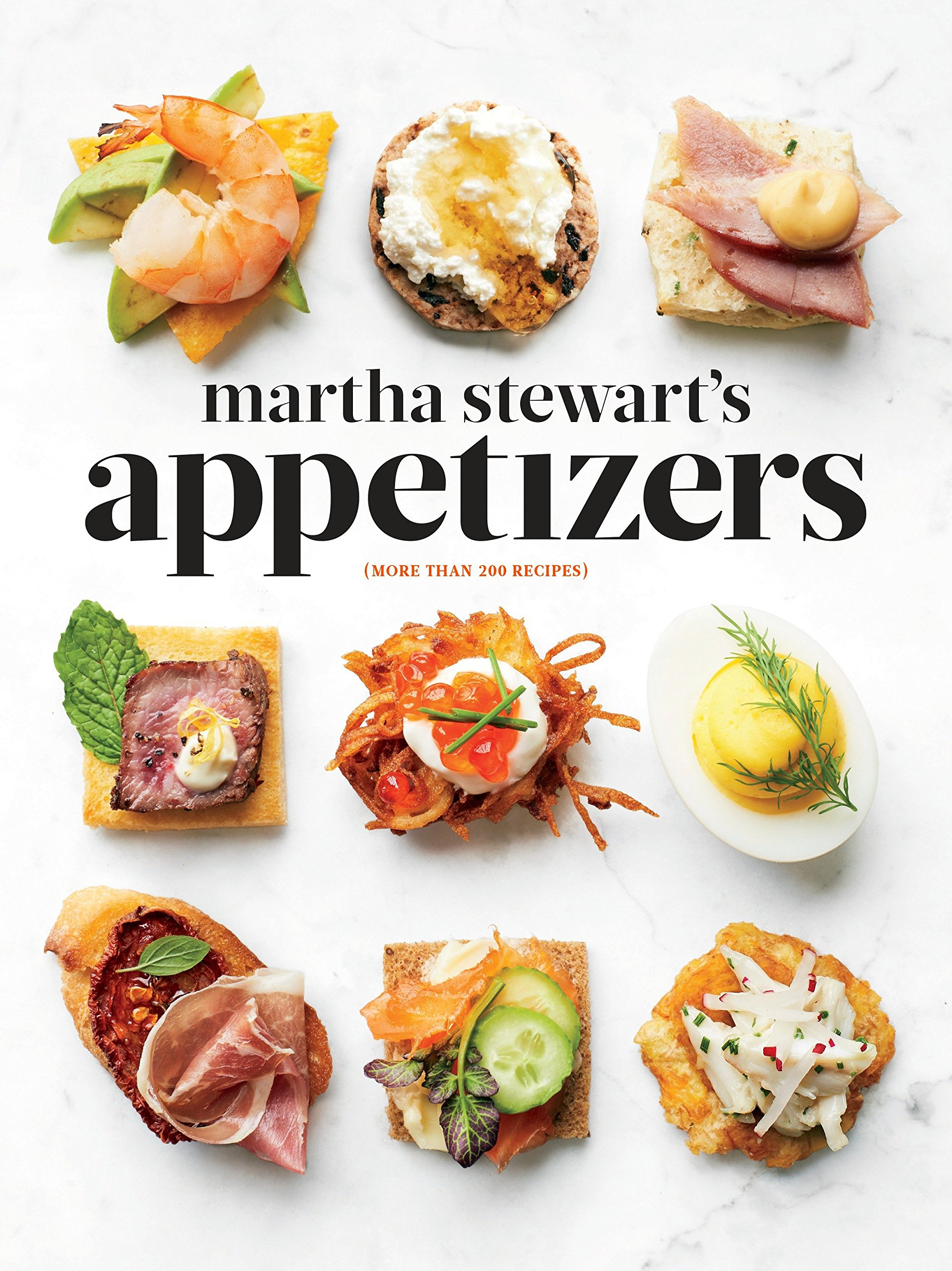 91wW3OpPSYL - Martha Stewart's Appetizers: 200 Recipes for Dips, Spreads, Snacks, Small Plates, and Other Delicious Hors D'oeuvres, Plus 30 Cocktails