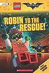 Lego Batman Movie: Reader - Robin to the Rescue