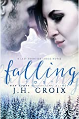 Falling Fast (Last Frontier Lodge Novels Book 4) Kindle Edition