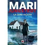 La cara oculta: Si eres un fiel lector de Mari Jungstedt, serás el primero en destapar la infidelidad y el engaño detrás de L