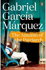 The Autumn of the Patriarch (Marquez 2014) Kindle Edition