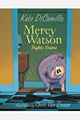 Mercy Watson: Fights Crime Paperback