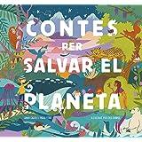 Contes per salvar el planeta: Il·lustrat per Cris Ramos