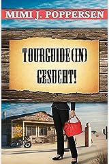 Tourguide(in) gesucht! Kindle Ausgabe