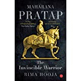 Maharana Pratap : The Invincible Warrior