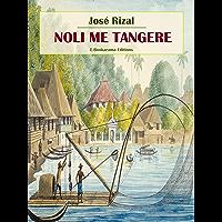 Noli me tangere (Obras maestras de José Rizal - Una ventana a la independencia de Filipinas nº 1) (Spanish Edition)
