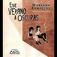 Ese verano a oscuras (Voces / Literatura nº 289) (Spanish Edition)