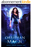 Obsidian Magic (Legacy Series Book 2) (English Edition)