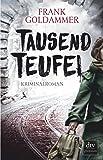 Tausend Teufel: Kriminalroman (Max Heller)