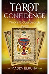 Read the Tarot with confidence: beginners & experts (minors & court-cards) Kindle Edition