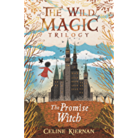 The Promise Witch (The Wild Magic Trilogy, Book Three) (English Edition)