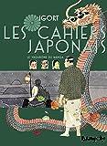 Les Cahiers Japonais (Tome 2-Le vagabond du manga): Un voyage dans l'empire des signes