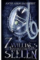 Zwillingsseelen: Die Banfhile-Chroniken - Band 2 Kindle Ausgabe