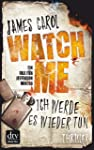 Watch Me - Ich werde es wieder tun: Thriller (Jefferson Winter 2)