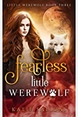 Fearless Little Werewolf Kindle Edition