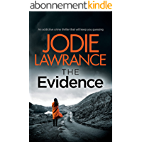 THE EVIDENCE an addictive crime thriller that will keep you guessing (Detective Helen Carter Book 2) (English Edition)