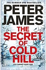 The Secret of Cold Hill: From the Number One Bestselling Author of the DS Roy Grace Series Kindle Edition