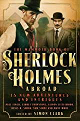 Mammoth Book Of Sherlock Holmes Abroad (Mammoth Books 221) Kindle Edition