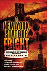 A New York State of Fright: Horror Stories from the Empire State Paperback