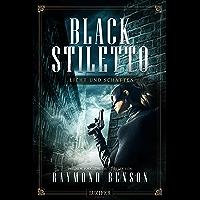 LICHT UND SCHATTEN (Black Stiletto 2): Thriller, New York Times Bestseller