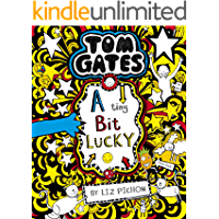 Tom Gates 7: A Tiny Bit Lucky