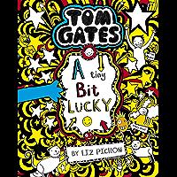 Tom Gates 7: A Tiny Bit Lucky