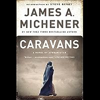 Caravans: A Novel of Afghanistan (English Edition)