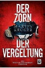 Der Zorn der Vergeltung (Ein Winter-und-Parkov-Thriller 4) Kindle Ausgabe