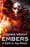Embers (The Dark in You Book 4) (English Edition)