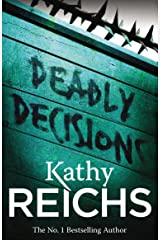 Deadly Decisions: (Temperance Brennan 3) Kindle Edition