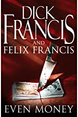 Even Money (Francis Thriller) Kindle Edition