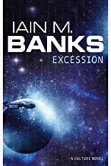 Excession (A Culture Novel Book Book 4) Kindle Edition