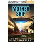 Mother Ship: An Alien Invasion Book (English Edition)