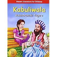 Kabuliwala (Children Classics by Tagore)