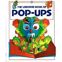The Usborne Book of Pop-Ups