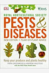 RHS Pests & Diseases: New Edition, Plant-by-plant Advice, Keep Your Produce and Plants Healthy Hardcover