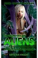 Die Begierden der Aliens: Sexsklavin zwischen den Sternen (Evya Sky - Die verbotene Lust im Weltall 1) Kindle Ausgabe
