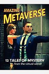 Amazing Metaverse (English Edition) Kindle Ausgabe
