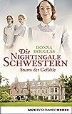 Die Nightingale Schwestern: Sturm der Gefühle (Nightingales-Reihe 3)