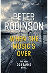 When the Music's Over: DCI Banks 23 Kindle Edition