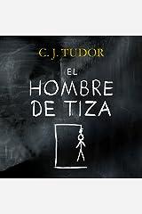 El hombre de tiza [The Chalk Man] Audible Audiobook