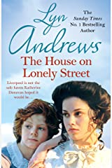 The House on Lonely Street: A completely gripping saga of friendship, tragedy and escape Kindle Edition