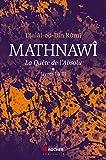 Mathnawî, la quête de l'Absolu T1: Tomes 1, Livres I à III
